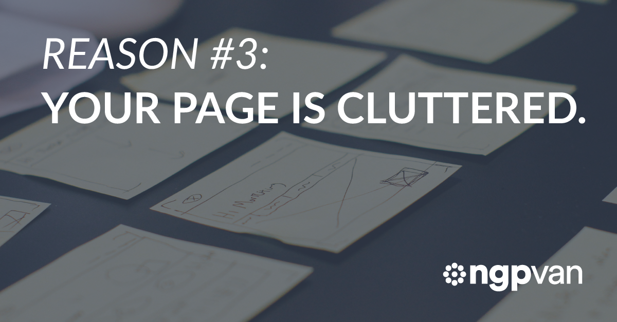 Reason 3: Your Page is Cluttered