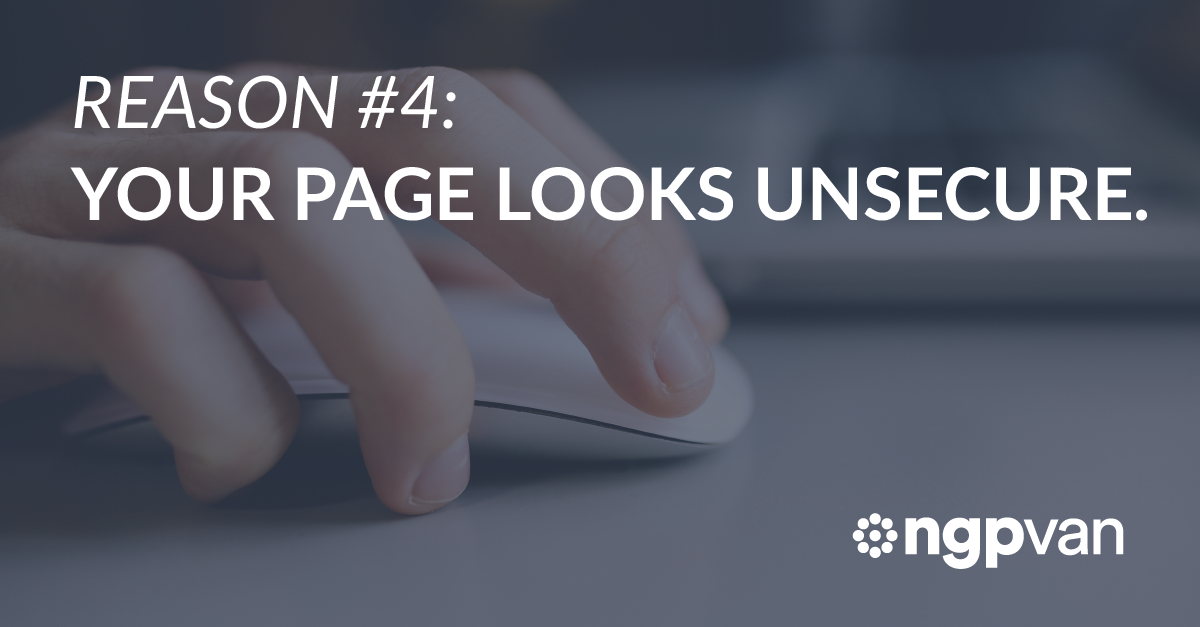 Reason 4: Your Page Looks Unsecure