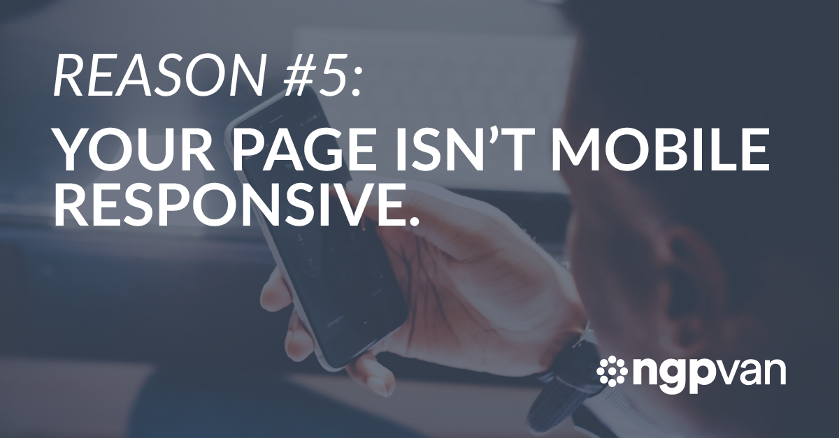 Reason 5: Your Page isn't Mobile Responsive